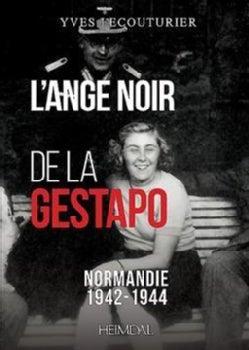 L'ange Noir De La Gestapo: Normandie 1942-1945 (Paperback)