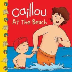 Caillou at the Beach (Paperback)