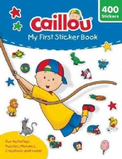 Caillou - My First Sticker Book (Paperback)
