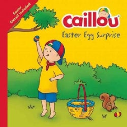 Caillou, Easter Egg Surprise: With Easter Egg Stencil