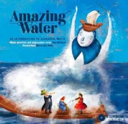 Amazing Water: An Introduction to Classical Music (Hardcover)