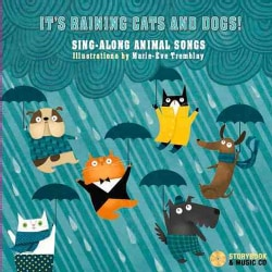It's Raining Cats and Dogs!: Sing-along Animal Songs (Hardcover)