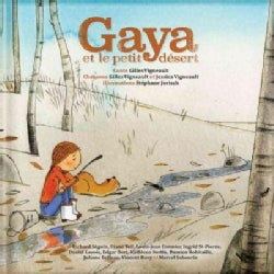 Gaya Et Le Petit Desert (Hardcover)