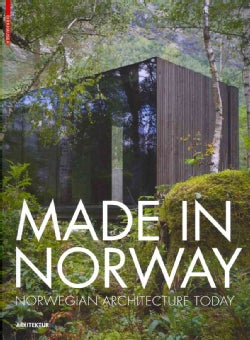 Made in Norway: Norwegian Architecture Today (Paperback)