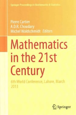 Mathematics in the 21st Century: 6th World Conference, Lahore, March 2013 (Hardcover)