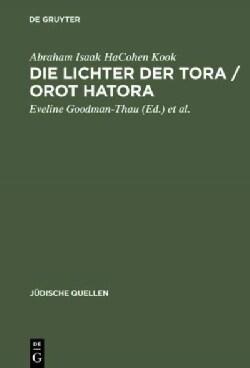 Die Lichter Der Tora / Orot Hatora (Hardcover)