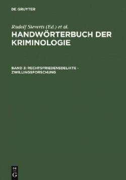 Rechtsfriedensdelikte - Zwillingsforschung (Hardcover)
