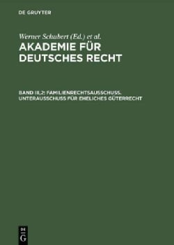 Familienrechtsausschub: Unterausschub Fur Eheliches Guterrecht (Hardcover)