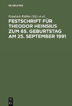 Festschrift Fur Theodor Heinsius Zum 65. Geburtstag Am 25. September 1991 (Hardcover)