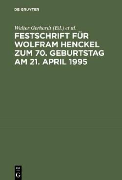 Festschrift Fur Wolfram Henckel Zum 70. Geburtstag Am 21. April 1995 (Hardcover)