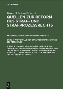Sitzungen Vom Oktober 1929-juni 1930: Abschlus Der Beratungen in Erster Lesung Und Der 86 Ff. in Zweiter Lesung. ... (Hardcover)