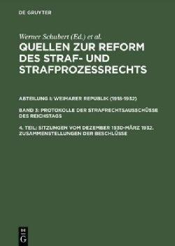 Sitzungen Vom Dezember 1930-marz 1932: Zusammenstellungen Der Beschlusse (Hardcover)