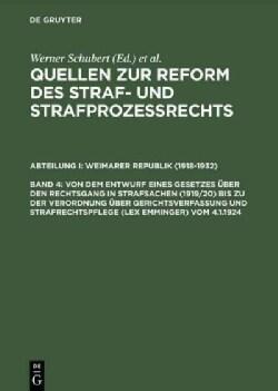Von Dem Entwurf Eines Gesetzes Uber Den Rechtsgang in Strafsachen 1919/20 Bis Zu Der Verordnung Uber Gerichtsverf... (Hardcover)