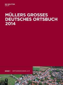 Mullers Groses Deutsches Ortsbuch 2014: Vollstandiges Ortslexikon (Hardcover)