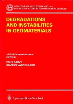 Degratations And Instabilities In Geomaterials (Paperback)