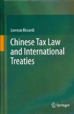 China Tax Law and International Treaties (Hardcover)
