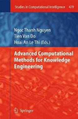 Advanced Computational Methods for Knowledge Engineering (Hardcover)
