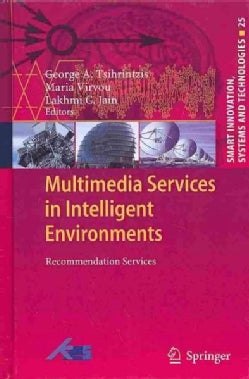 Multimedia Services in Intelligent Environments: Recommendation Services (Hardcover)