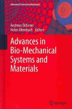 Advances in Bio-Mechanical Systems and Materials (Hardcover)