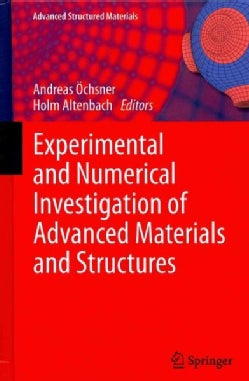 Experimental and Numerical Investigation of Advanced Materials and Structures (Hardcover)