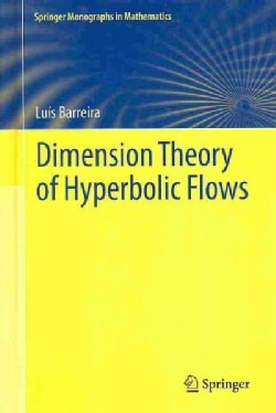 Dimension Theory of Hyperbolic Flows (Hardcover)