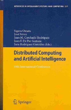 Distributed Computing and Artificial In-telligence: 10th International Conference (Paperback)