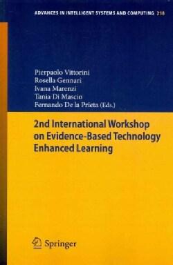 2nd International Workshop on Evidenced-Based Technology Enhanced Learning (Paperback)