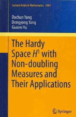 The Hardy Space H1 With Non-Doubling Measures and Their Applications (Paperback)