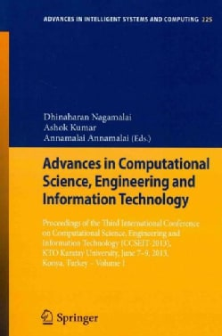 Advances in Computational Science, Engineering and Information Technology: Proceedings of the Third International... (Paperback)