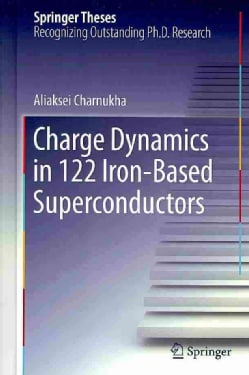 Charge Dynamics in 122 Iron-Based Superconductors (Hardcover)