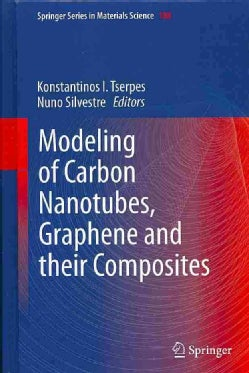 Modeling of Carbon Nanotubes, Graphene and Their Composites (Hardcover)