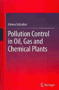 Pollution Control in Oil, Gas and Chemical Plants (Hardcover)