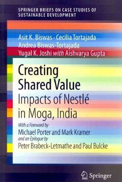 Creating Shared Value: Impacts of Nestle' in Moga, India (Paperback)