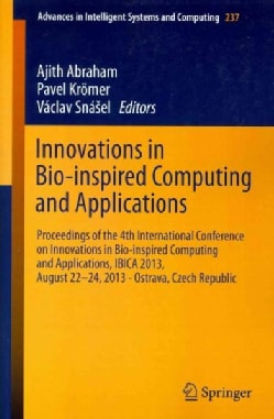 Innovations in Bio-inspired Computing and Applications: Proceedings of the 4th International Conference on Innova... (Paperback)