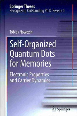 Self-Organized Quantum Dots for Memories: Electronic Properties and Carrier Dynamics (Hardcover)