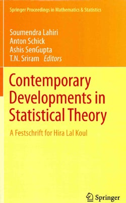 Contemporary Developments in Statistical Theory: A Festschrift for Hira Lal Koul (Hardcover)