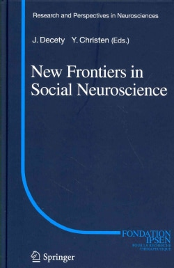 New Frontiers in Social Neuroscience (Hardcover)