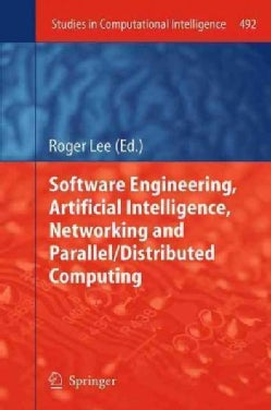 Software Engineering, Artificial Intelligence, Networking and Parallel/Distributed Computing (Paperback)