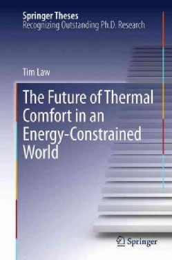The Future of Thermal Comfort in an Energy- Constrained World (Paperback)