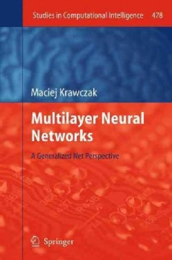 Multilayer Neural Networks: A Generalized Net Perspective (Paperback)
