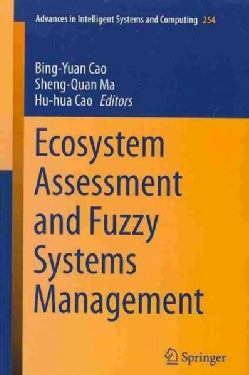 Ecosystem Assessment and Fuzzy Systems Management (Paperback)