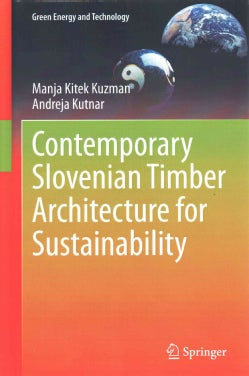 Contemporary Slovenian Timber Architecture for Sustainability (Hardcover)