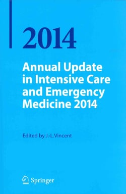 Annual Update in Intensive Care and Emergency Medicine 2014 (Paperback)
