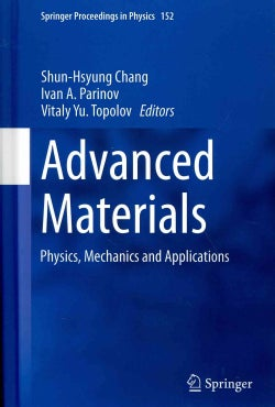 Advanced Materials: Physics, Mechanics and Applications (Hardcover)