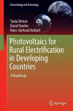 Photovoltaics for Rural Electrification in Developing Countries: A Roadmap (Hardcover)