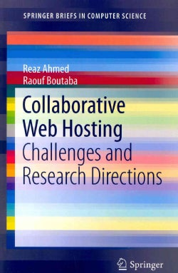 Collaborative Web Hosting: Challenges and Research Directions (Paperback)
