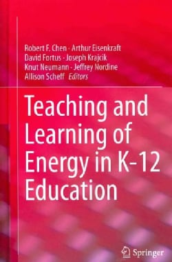 Teaching and Learning of Energy in K  12 Education (Hardcover)
