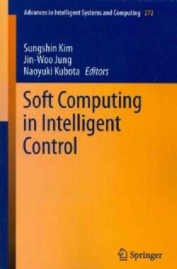 Soft Computing in Intelligent Control (Paperback)