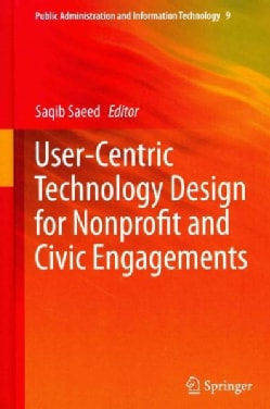 User-Centric Technology Design for Nonprofit and Civic Engagements (Hardcover)