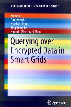 Querying over Encrypted Data in Smart Grids (Paperback)